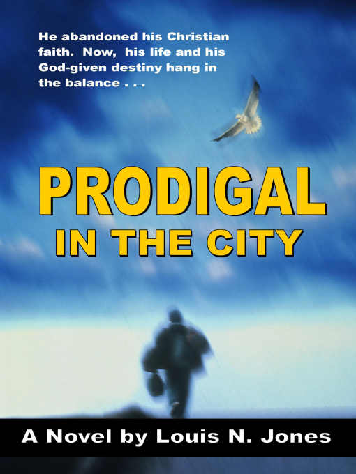 Prodigal in the City, a Christian Suspense novel
