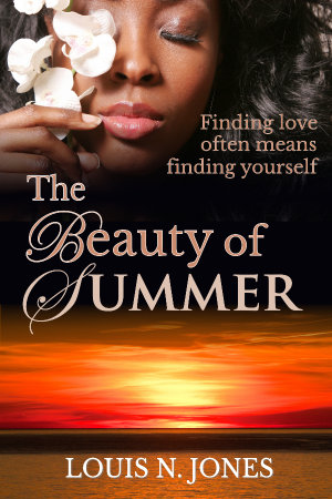 The Beauty of Summer, a Christian romance novel by Louis N Jones