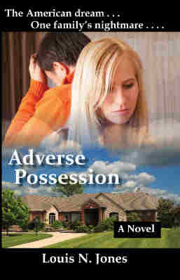 Adverse Possession, a Christian suspense novel by Louis N. Jones